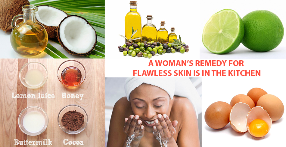 A WOMAN'S REMEDY FOR FLAWLESS SKIN IS IN THE KITCHEN