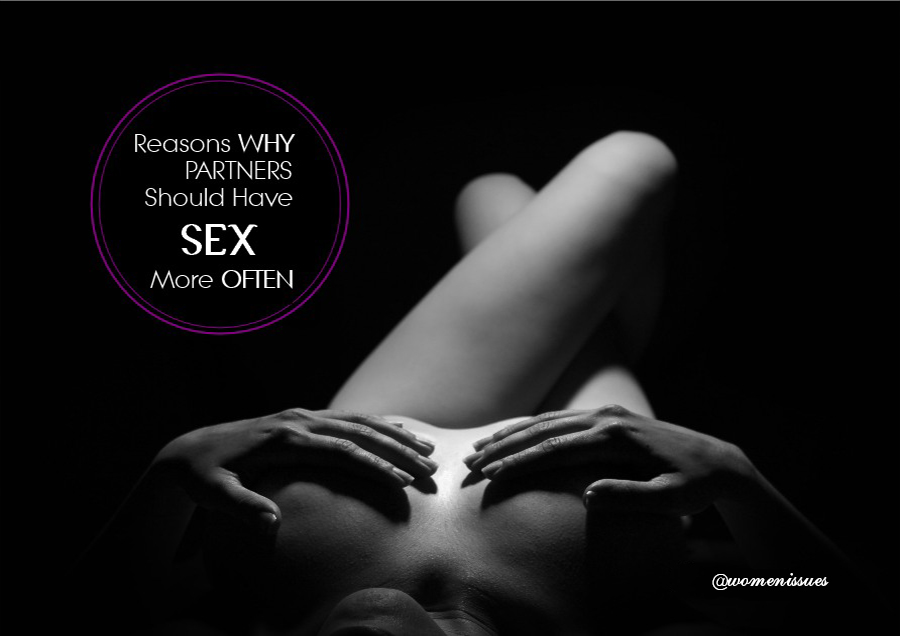 reasons partners should have sex more often