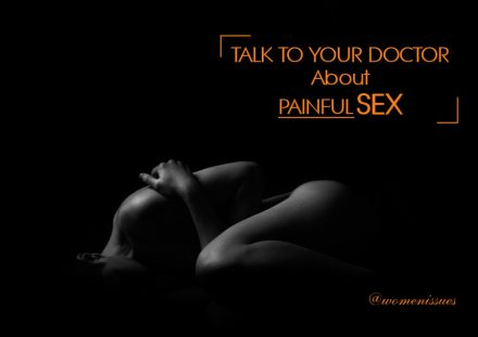 talk to your doctor about painful sex