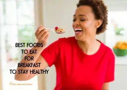 Best foods to eat for breakfast to stay health.