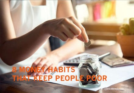 8 MONEY HABITS THAT KEEP PEOPLE POOR